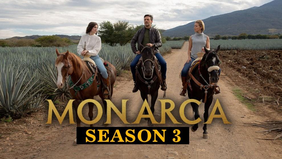 """""""Monarca"""" Season 3"""