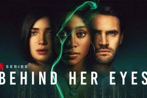 """""""Behind Her Eyes"""""""