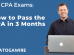 How to pass CPA in 3 Months