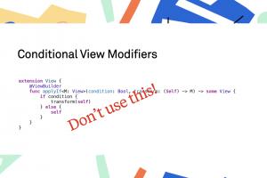 Why Conditional View Modifiers are a Bad Idea · objc.io